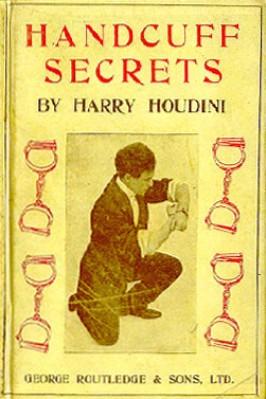 Handcuff Secrets - Harry Houdini